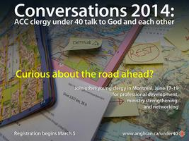 Conversation 2014: ACC Clergy under 40 talk to God and...