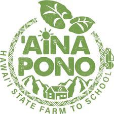 'Aina Pono Hawai'i State Farm to School Program logo