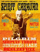 3/8: SPIRIT CARAVAN, PILGRIM, SERPENT THRONE,...