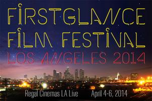 14th Annual FirstGlance Film Fest Los Angeles