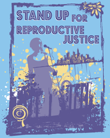 Stand Up for Reproductive Justice