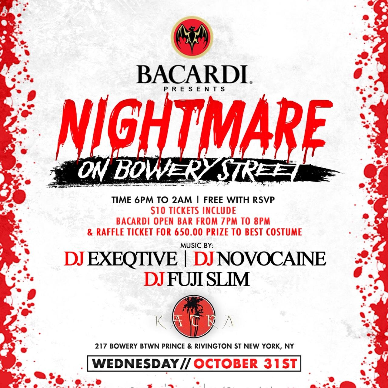 Bacardi Presents Nightmare On Bowery St (1 Hour Open Bar)