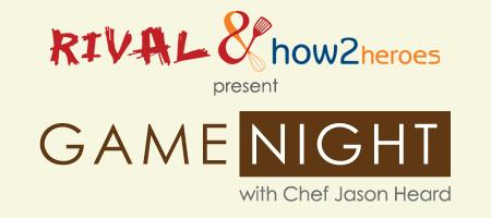 """Game"" Night w/ East Coast Grill's Chef Jason Heard"