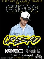 Crespo @ Chaos | Friday 03.14.14 | Kronic