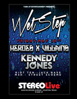 WETSTEP Featuring Kennedy Jones & with Heroes X...