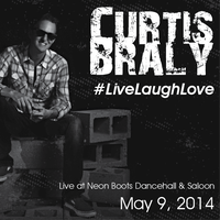 Curtis Braly - Live, Laugh & Love Concert