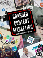 "Celebrate the debut of ""The Best of Branded Content..."