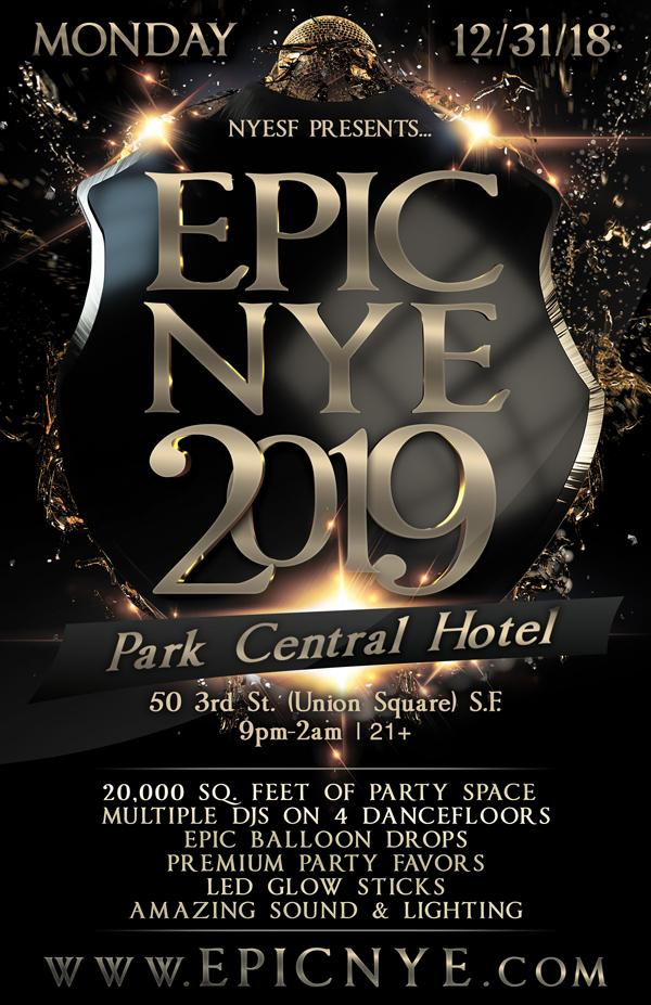 Epic New Year's Eve 2019 w/ 4.5 Hour VIP Hosted Bar Option - Union Square San Francisco NYE