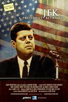 JFK: A President Betrayed + Video/Discussion: Freeing...