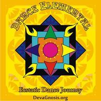 DANCE ELEMENTAL - Ecstatic Dance Journey - APR 19, 2014