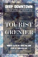 DEEP DOWNTOWN ft TOURIST live + GRENIER