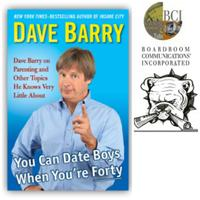 An Evening With Dave Barry Presented by Boardroom...