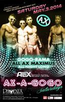 AX-A-GOGO SATURDAYS at the PHOENIX MAY 3rd 2014