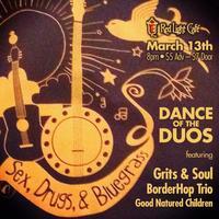 Sex, Drugs & Bluegrass: Grits & Soul, BorderHop Trio,...