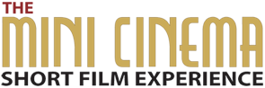 MINI CINEMA: Short Film Experience