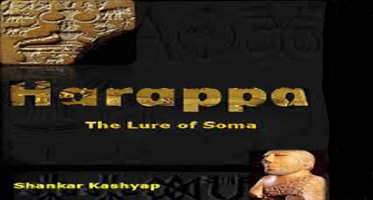 Harappa: The Lure of Soma