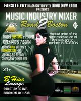 "THE MUSIC INDUSTRY MIXER'S ""ROAD TO BOSTON"""