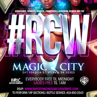 #RCW at World Famous Magic City