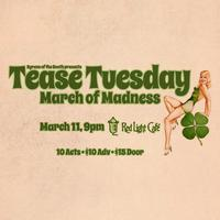 Tease Tuesday: March of Madness Burlesque