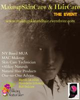 Make up, Skin care and Hair Care, The Event