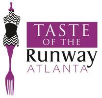 Taste of the Runway® ATLANTA (TORA)