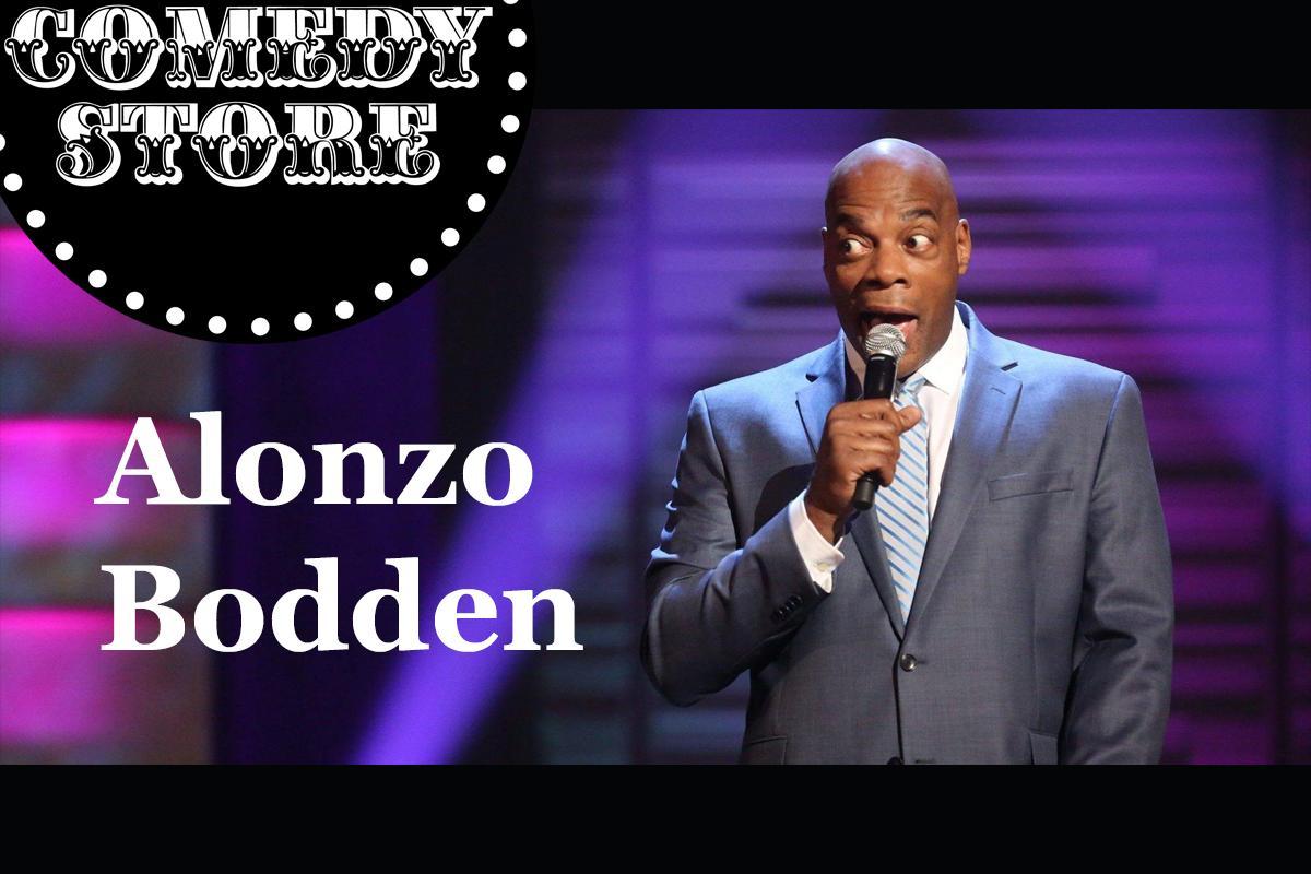 Alonzo Bodden  - Saturday  - 7:30 & 9:45 pm Showtimes