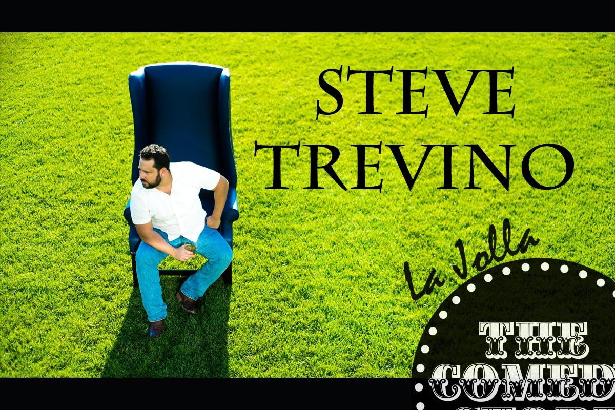 Steve Treviño  - Saturday - 7:30 & 9:45 pm Showtimes