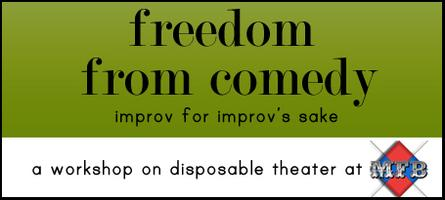 Freedom From Comedy - an improvisational theater...