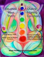 Equinox Your Truth - Chakra Aligning Ceremony for...