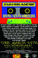 South/South Wreckless Showcase