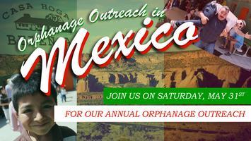 Mexico Orphanage Outreach 2014