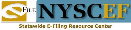 New York State Courts E-Filing Training - ONLINE