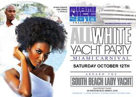 MIAMI NICE 2019 THE ANNUAL MIAMI CARNIVAL ALL WHITE YACHT PARTY - COLUMBUS DAY WEEKEND
