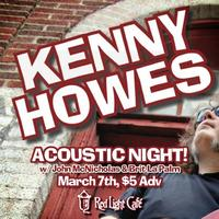 Kenny Howes & The Wow ACOUSTIC NIGHT! w/ John...