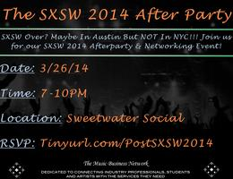 The Music Business Network's SXSW 2014 After Party &...