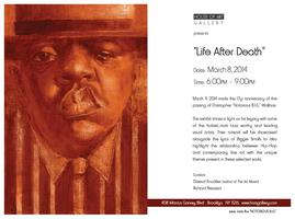LIfe After Death - NOTORIOUS B.I.G. Tribute Exhibition