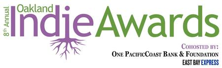 8th Annual Oakland Indie Awards