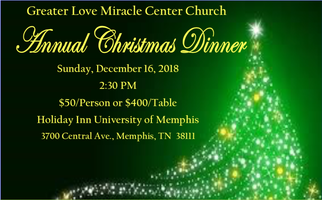 greater love miracle center church christmas dinner 2018 tickets sun dec 16 2018 at 230 pm eventbrite