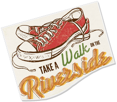 Take a Walk on the Riverside - October 20th