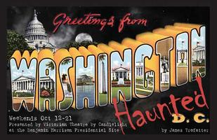 Haunted D.C.  - Sunday, October 21 -  5:30 pm