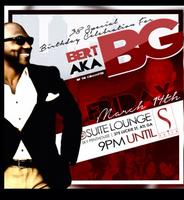The Committee Presents: BG's 38 Special Birthday Bash!!
