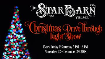 the star barn village christmas drive through light show tickets fri nov 23 2018 at 500 pm eventbrite - Drive Through Christmas Lights