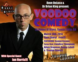 VooDoo Comedy at the House of Blues LA! Sunday, March...