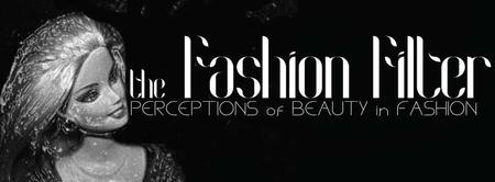 FASHION FILTER: Perceptions of Beauty and Fashion