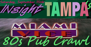 Miami Vice 80's Pub Crawl