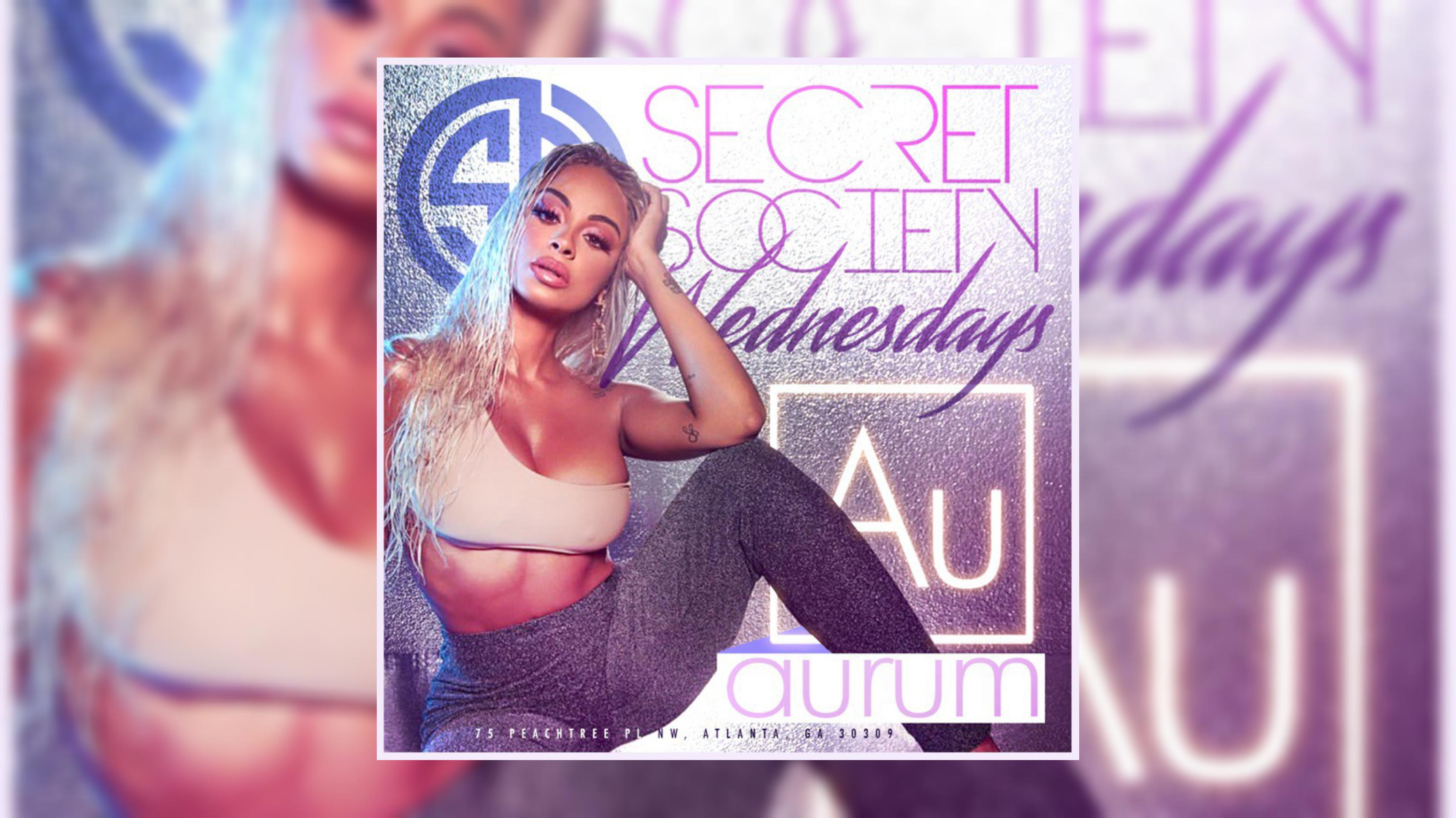 Aurum Lounge: #SecretSocietyWednesdays Enter FREE with RSVP
