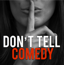 Don't Tell Comedy logo