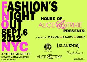 Fashion's Night Out Presented by House of Alice &...