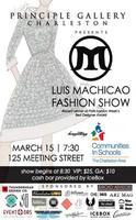 Luis Machicao Fashion Show Benefiting Communities In Sc...