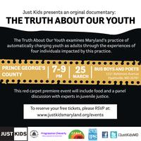 The Truth About Our Youth Premiere -- Prince George's...